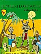 Jungle of Lost Souls by Glen Rahman
