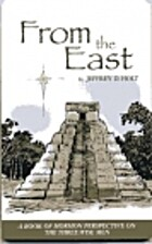From the East by Jefferey Holt