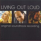 Living Out Loud by Soundtrack
