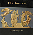 John Flaxman, R.A. : Royal Academy, 1979 by…