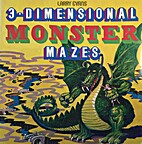 3-dimensional Monster Mazes by Larry Evans