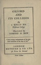 Oxford and Its Colleges by J. Wells