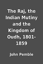 The Raj, the Indian Mutiny and the Kingdom…