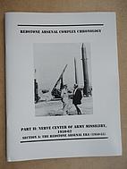 Redstone Arsenal Complex Chronology; Part 2,…