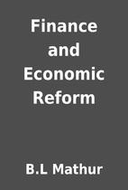 Finance and Economic Reform by B.L Mathur