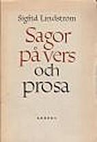 Sagor på vers och prosa by Sigfrid…