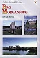 Bro Morgannwg by Islwyn Jones