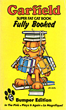 Garfield Super Fat Cat: Fully Booked by Jim…