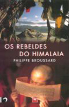Os Rebeldes do Himalaia by Philippe…