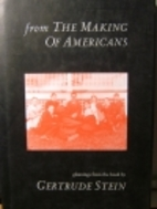 From the Making of Americans: Gleanings from…