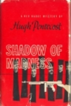 Shadow of Madness by Hugh Pentecost