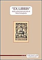 «Ex libris» dalla collezione…