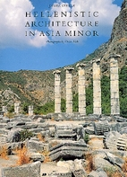 Hellenistic Architecture In Asia Minor by…