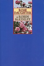 Rose Daughter by Robin McKinley