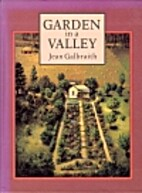 Garden in a valley by Jean Galbraith