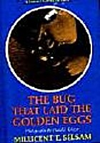The Bug That Laid the Golden Eggs by…
