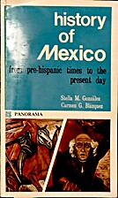 History of Mexico: From Pre-Hispanic Times…
