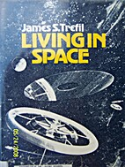 Living in Space by James S. Trefil