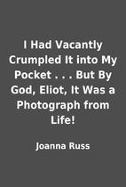 I Had Vacantly Crumpled It into My Pocket .…