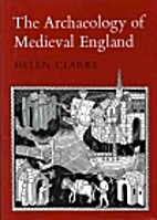 The Archaeology of Mediaeval England by…