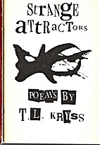 Strange Attractors by T.L. Kryss