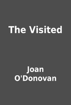 The Visited by Joan O'Donovan