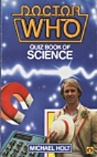 Doctor Who Quiz Book of Science by Michael…
