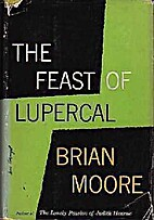 The Feast of Lupercal by Brian Moore