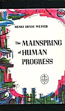 Mainspring; the Story of Human Progress and…