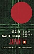 Op zoek naar het nieuwe Japan de Japanse…