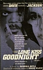 The Long Kiss Goodnight by Randall Boyll