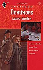 Dominoes by Laura Gordon