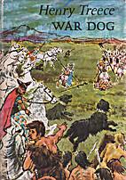 War Dog by Henry Treece