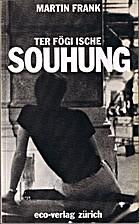 ter fögi ische souhung by Martin Frank