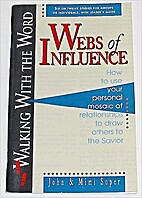 Webs of Influence: How to Use Your Personal…