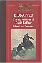 Kidnapped: The Adventures of David Balfour…