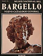 Museo Nacional del Bargello. Nuevo Catálogo…