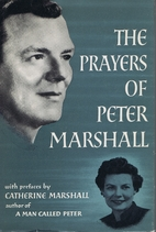 The Prayers of Peter Marshall by Peter…