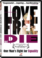 Love Free or Die: One Man's Fight for…