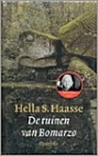 De tuinen van Bomarzo by Hella S. Haasse