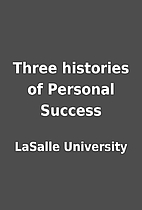 Three histories of Personal Success by…