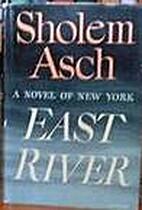 East River by Sholem Asch