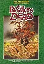 Restless Dead (Warhammer Fantasy Roleplay)…