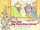 The Day the Toys Ran Away by Leah Raechel…
