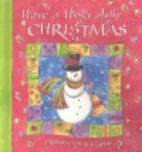 Have a Holly Jolly Christmas by Sue Zipkin