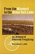 From the Missouri to the Great Salt Lake: an…