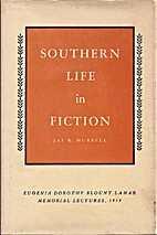 Southern Life in Fiction by Jay B. Hubbell