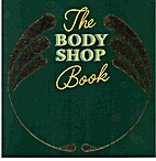 The Body Shop Book by Anita Roddick