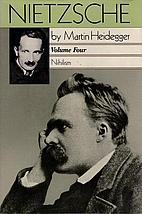 Nietzsche: Nihilism (Nietzsche Volume Four)…