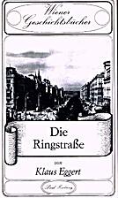 Die Ringstrasse by Klaus Eggert